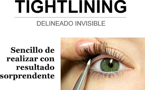 TIGHTLINING delineado invisible