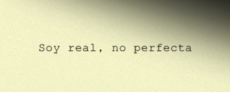 REAL, NO PERFECTA